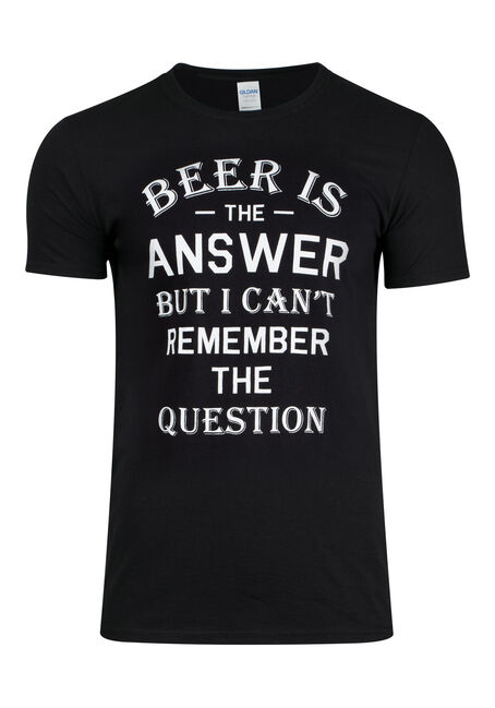 Men's Beer Is The Answer Tee