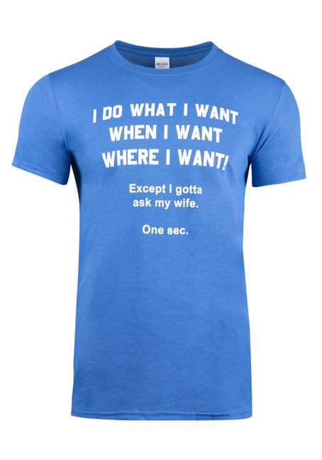 Men's My Wife Says It's Ok Tee