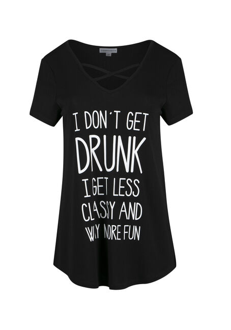 Ladies' I Don't Get Drunk Tee