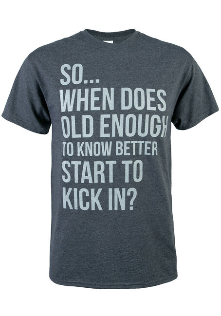 Men's Old Enough To Know Better Tee