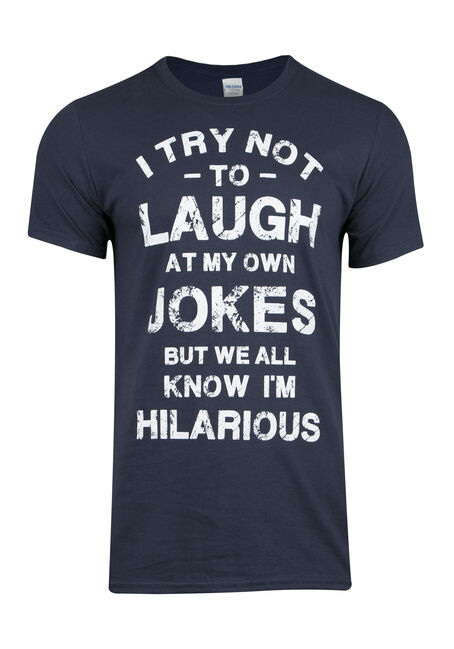 Men's I'm Hilarious Tee