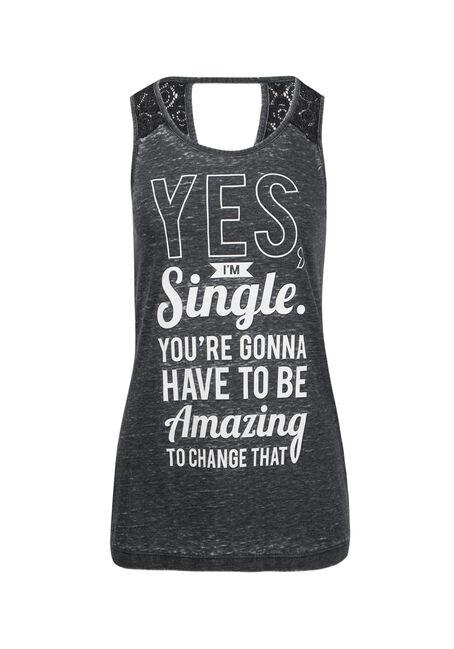 Ladies' Yes I'm Single Tank