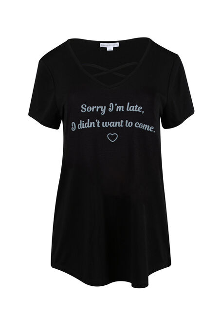 Women's Sorry I'm Late Cross Neck Tee