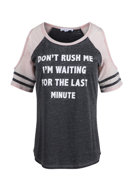 Ladies' Don't Rush Me Cold Shoulder Tee