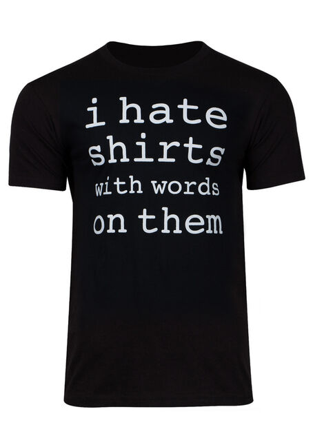 Men's I Hate Shirts With Words Tee