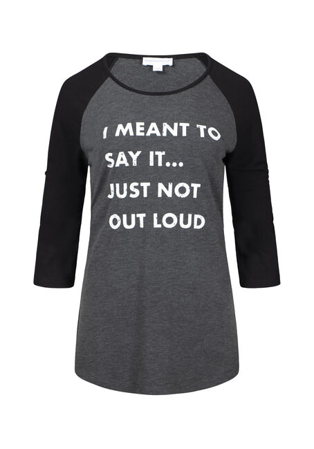 Women's I Meant To Say It Baseball Tee