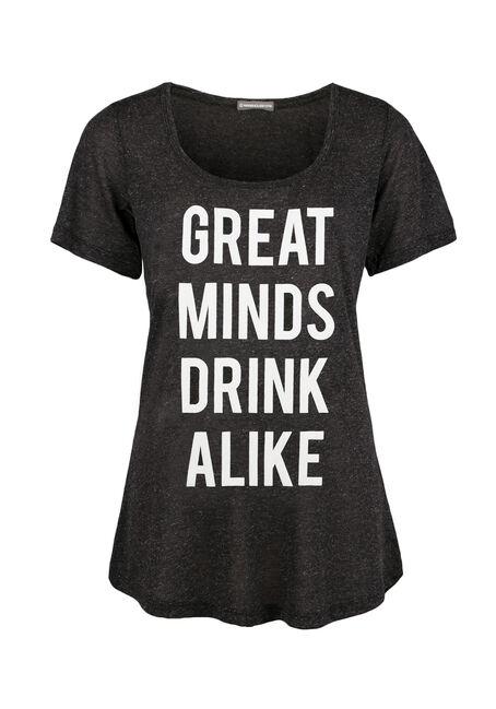 Ladies' Great Minds Drink Alike Tee