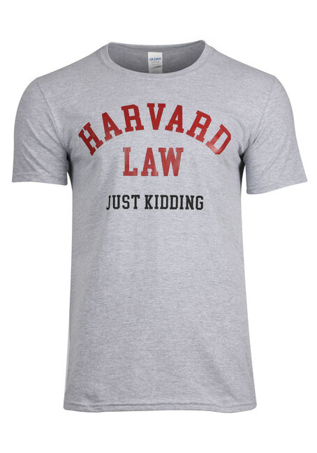 Men's Harvard Law Just Kidding Tee