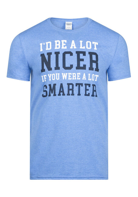 Men's I'd Be Nicer Tee