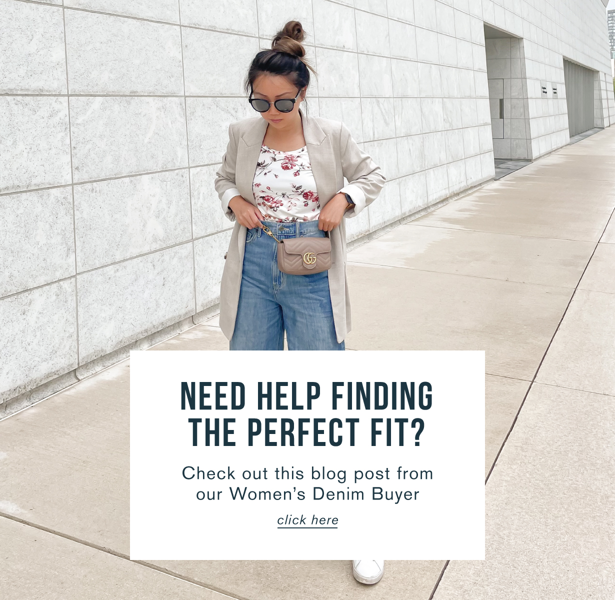 Need help finding the perfect fit? Check out this blog post from our women's denim buyer. Click here.