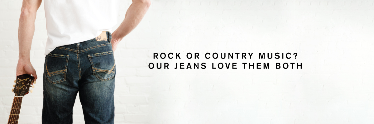 ROCK OR COUNTRY MUSIC? OUR JEANS LOVE THEM BOTH