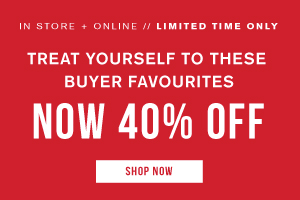 Treat yourself to these buyer favourites. Now 40 off. Shop Now.
