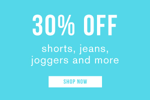 30% off shorts, jeans, joggers and more. Shop now.
