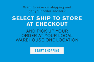 Want to save on shipping and get your order sooner? Select ship to store at checkout and pick up your order at your local warehouse one location. Start shopping.