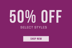 Take 50% off select styles. Shop now.