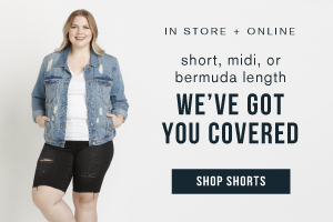 In store and online. Short, midi, or bermuda length, we've got you covered. Shop Shorts.