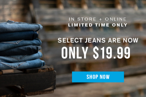 Select jeans are now only 19.99. Shop Now.