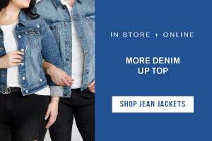 IN STORE + ONLINE. MORE DENIM UP TOP. SHOP JEAN JACKETS.