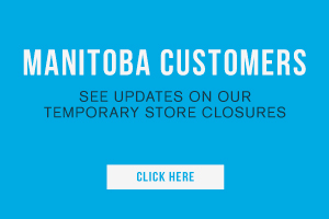 Manitoba customers. See updates on our temporary store closures. Click here.