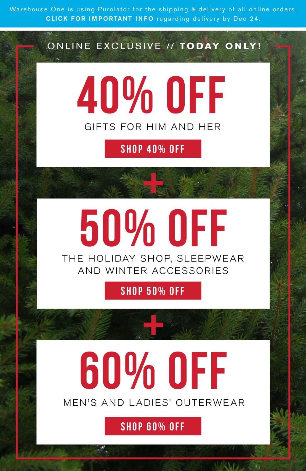 ONLINE EXCLUSIVE TODAY ONLY! 40% off gifts + 50% off holiday, sleep and winter accessories + 60% off outerwear