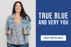 True blue and very you. Shop fresh hues.