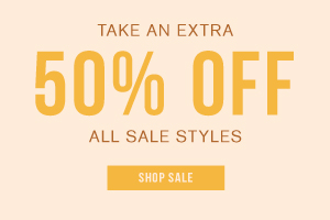 In store + online. Limited time only. Take an extra 50% off all sale styles. Shop sale.