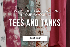 New colours and patterns in your favourite tees and tanks. Shop now.
